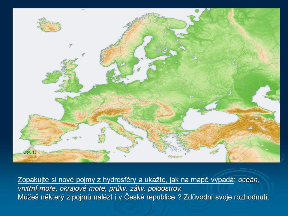 Obr. 13 Zdroj: Wikipedie otevřená encyklopedie [online]. [cit. 3. 4